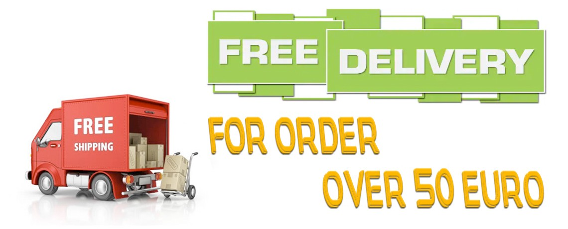 Free Delivery for Order Over 50 Euro